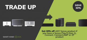 Sonos Trade-Up: Get 30% off any Sonos Product