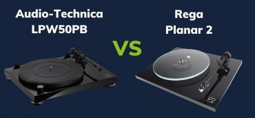 Audio-Technica AT-LPW50PB Vs Rega Planar 2: The Ultimate Comparison