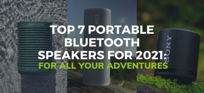 Top 7 Portable Bluetooth Speakers For 2021: For All Your Adventures