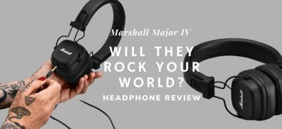 Marshall Major IV Headphone Review - Will They Rock Your World?