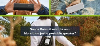 Sonos Roam - What we know 6 months on