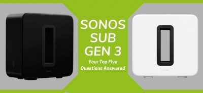 Sonos Sub Gen 3: Your Top 5 Questions Answered